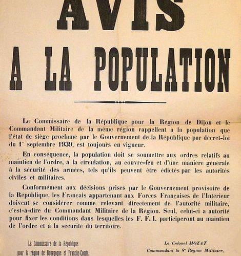 LIBERATION OF BURGUNDY & FRANCHE COMTÉ, November 1944 NOTICE to the Population b…