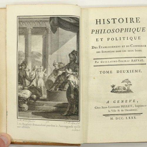 RAYNAL (Guillaume Thomas) Histoire philosophique et politique des Etablissemens …