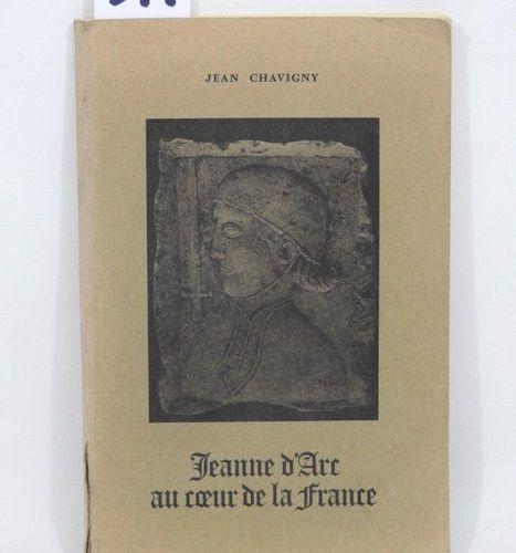 Jean CHAVIGNY JEANNE D'ARC AU COEUR DE LA FRANCE Exemplaire dédicacé 94 pages, n…