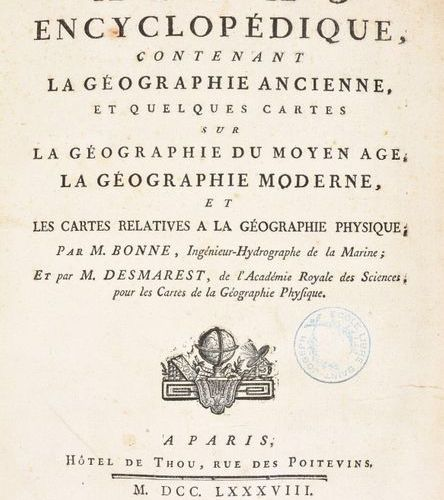BONNE, Rigobert; DESMAREST, Nicolas Atlas encyclopedic, containing ancient geogr…