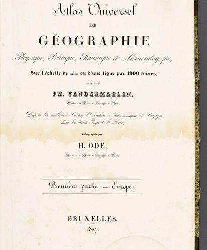 VANDERMAELEN, Philippe Atlas universel de géographie physique, politique, statis…