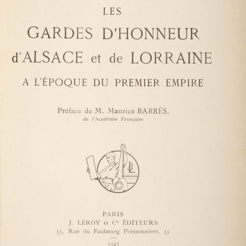 Dépréaux (A.). The Guards of Honour of Alsace and Lorraine at the time of the 1s…