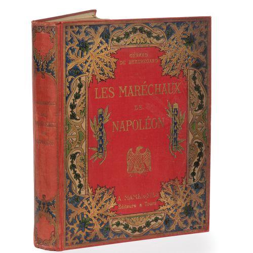 Beauregard (General de). The marshals of Napoleon.  Large In 4 with black illust…