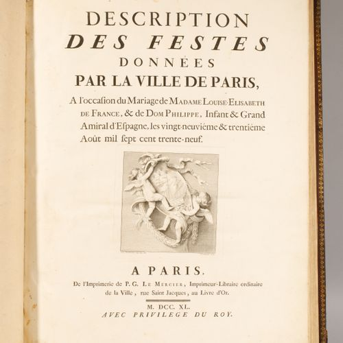 """Book XVIIIth """"Description of the festivities given by the city of Paris, on the …"""