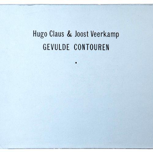 (Claus) Hugo Claus/ Joost Veerkamp, Gevulde Contouren. S.L., Rap, (1985). In 8° …