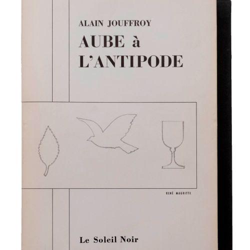 (Magritte) Alain Jouffroy, Aube à l'Antipode. Carnet de bord tenu sous forme de …
