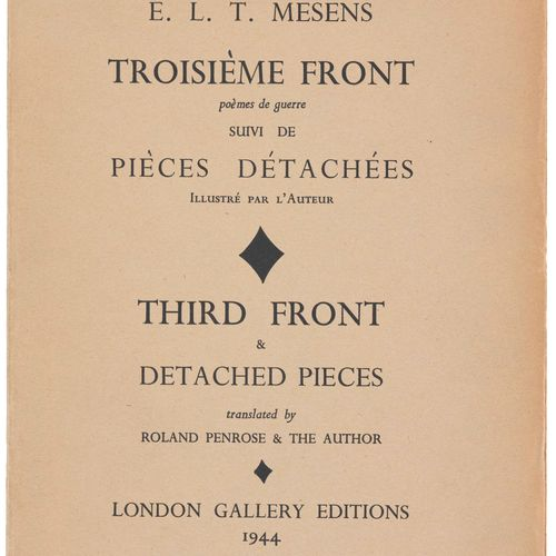 (surrealism) E.L.T. Mesens, Third Front. (London), London Galleries, 1944. In 8°…