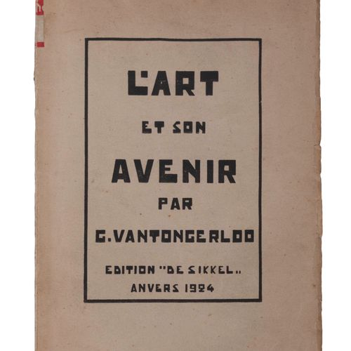 (Vantongerloo) Georges Vantongerloo, L'art et son avenir. Anvers, De Sikkel, 192…