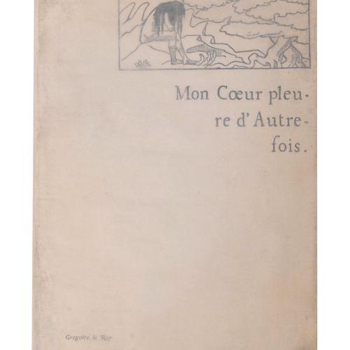 (Khnopff) Grégoire le Roy, Mon Coeur pleure d'Autrefois. Paris, Léon Vanier, 188…