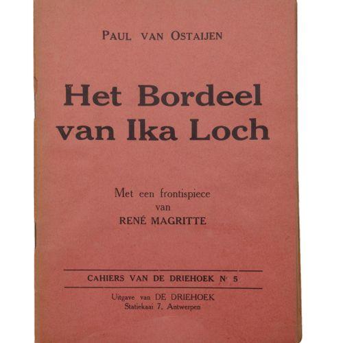 (Magritte) Paul van Ostaijen, Het Bordeel van Ika Loch. With frontispice by René…