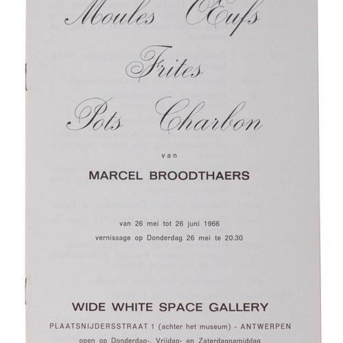 (Broodthaers) Marcel Broodthaers, Moules Oeufs Frites Pots Charbon. Antwerpen, W…