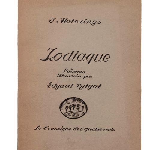 (Tytgat) J. Weterings Zodiaque. Poèmes illustrés par Edgard Tytgat. Anvers, A l'…