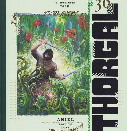 ROSINSKI Thorgal. Volume 36: Aniel. Deluxe edition 500 copies. With graphic note…