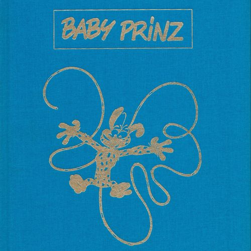 FRANQUIN Marsupilami. Volume 5: Baby Prinz. First edition 1000 copies. N°/S by B…