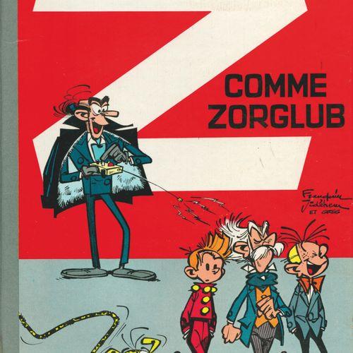 FRANQUIN Spirou and Fantasio. Volume 15: Z for Zorglub. Eo of 1961 (Dupuis). Rou…