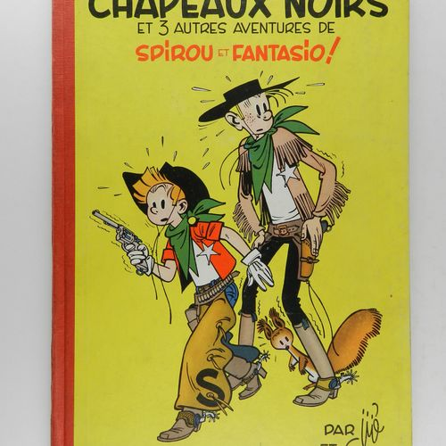 FRANQUIN Spirou and Fantasio. Volume 3: The black hats. Belgian eo from 1952 (Du…