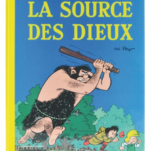 PEYO Johan and Pirlouit. Volume 6: La source des dieux. Deluxe edition 495 copie…