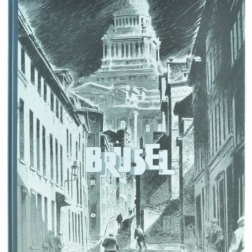 SCHUITEN Schuiten. The dark cities. Volume 5: Brüsel. First edition 350 copies. …