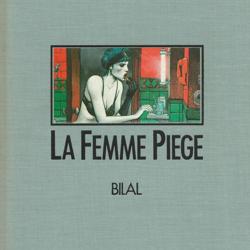BILAL Bilal. The Nikopol trilogy, La femme piège. First edition 1350 copies. Com…