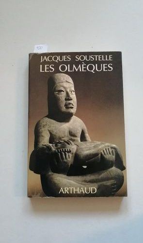 """Les Olmèques"", Jacques Soustelle; Arthaud, ed. 1979, 224 p. (state of use)"