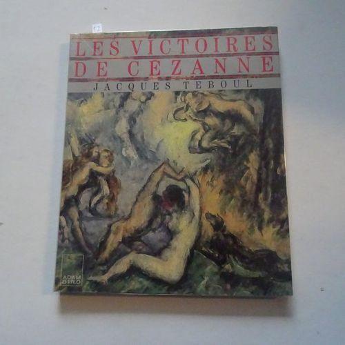 """""""Les victoires de Cézanne"""", Jacques Teboul; Ed. Adam Biro, 1988, 120 p. (state o…"""