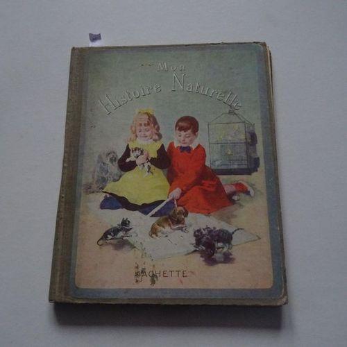 """""""Mon histoire naturelle, Miss H.S. Brés; Ed. Librairie Hachette, circa 1929, 64 …"""