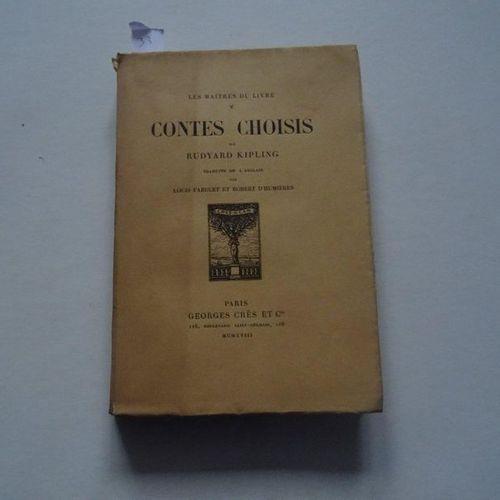 """Contes choisis"", Rudyard Kipling; Ed. Georges Crès et Cie, 1918, 300 p. (averag…"