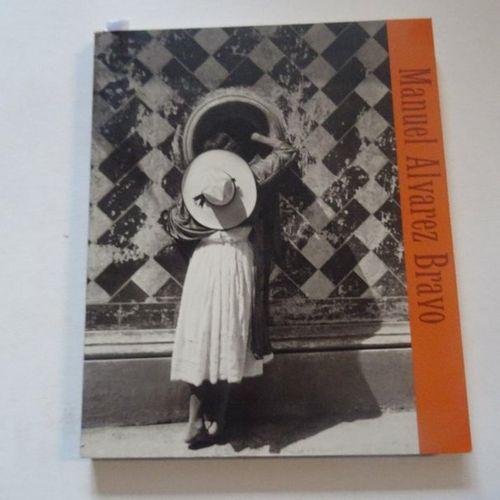 """Manuel Alvarez Bravo"", Susan Kismaric; ed. The Museum of Modern Art New York, 1…"