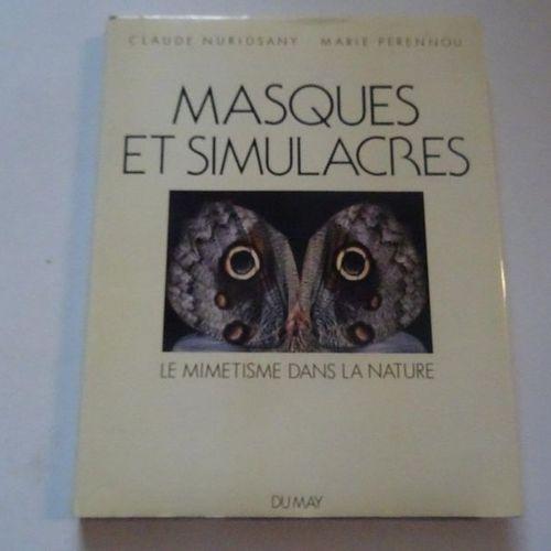 """""""Masques et Simulacres: Le mimétisme dans la nature"""", Claude Nuridsany, Mary Per…"""