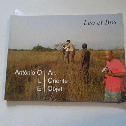 """""""Leo & Bos : Antonio Olé/ Art orienté objet """", [exhibition catalogue], Bernard M…"""