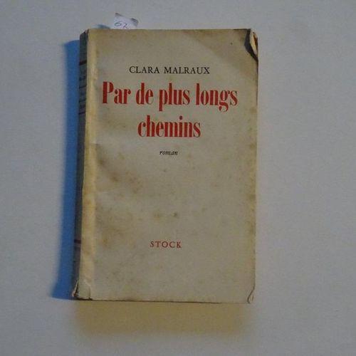 """Par de plus longs chemins"", Clara Malraux; Ed. Stock, 1953, 184 p. (average con…"