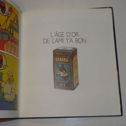"""Banania: Histoire d'une passion Française"", Jean Garrigues; Ed. Du May, 1991, 1…"