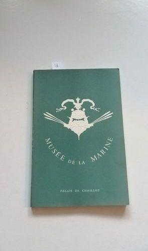 """""""Musée de la marine"""", [exhibition catalogue], Collective work under the directio…"""