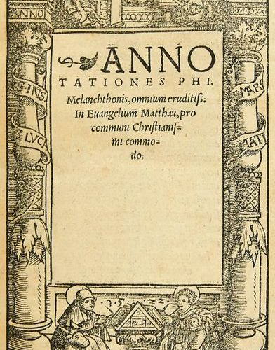 Melanchthon, Ph. And Hyperius, A.    I.: Melanchthon, Ph. Annotationes Phi. Mela…