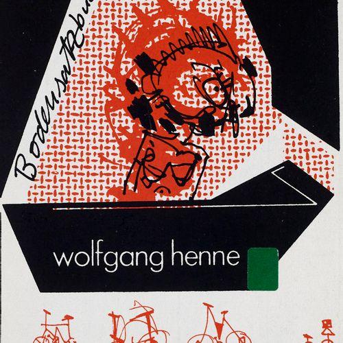 Henne, Wolfgang Bodensatzbuch VI. Mit handschriftlichem Text in Serigraphie von …