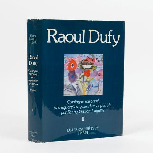 GUILLON LAFAILLE, Fanny Raoul Dufy, Catalogue raisonné des aquarelles, gouaches …