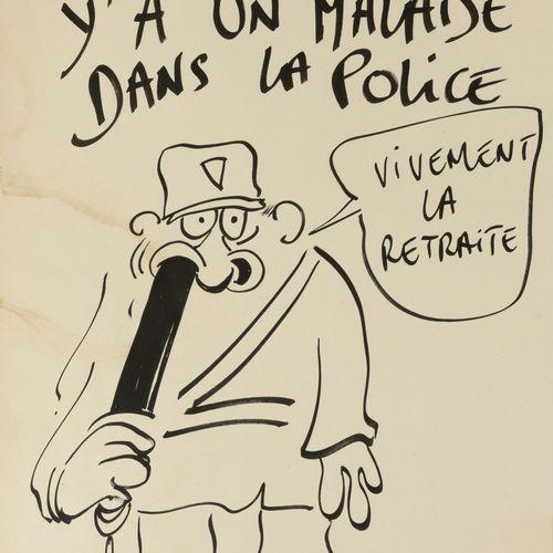 """REISER (1941 1983) Y'a un malaise dans la Police. """"Vivement la retraite"""".  Encre…"""