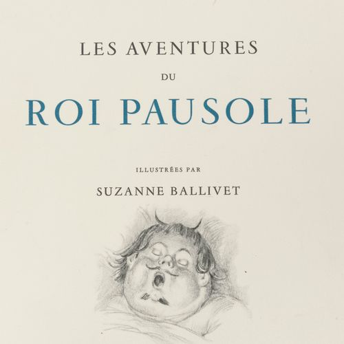 LOUYS, Pierre Les aventures du roi Pausole.  Illustrations de Suzanne Ballivet. …