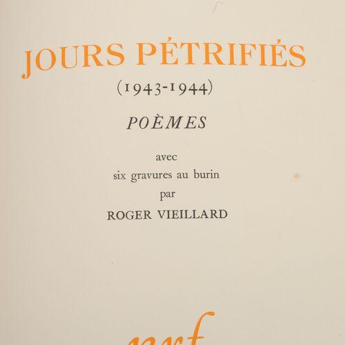 Tardieu, Jean Jours pétrifiés (1943 1944). Poèmes.  Illustrations de six gravuru…