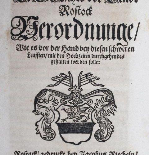 Hochzeits Verordnung. E.E. Rahts of the city of Rostock decrees, how it should b…