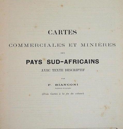 Bianconi,F. Cartes commerciales et minières des pays Sud Africains. Avec texts d…