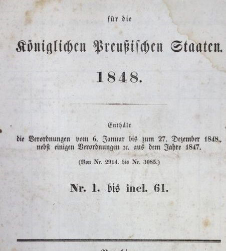 Gesetz Sammlung for the Royal Prussian States 1848. Contains the decrees from Ja…