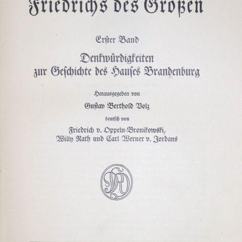 Volz,G.B. (Hrsg.). 腓特烈大帝的作品。10卷。(还有:《信》)。)2卷,共12卷。Bln., Hobbing 1913 14. 4°.附有A.…