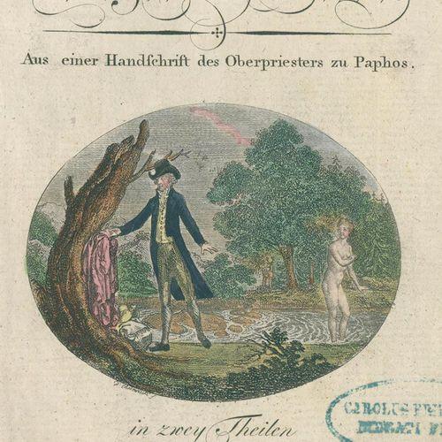 (Flittner,C.G.). 爱的盛宴。来自帕福斯首席牧师的一份手稿。1卷中的2部分。Bln, Oehmigke 1795.有彩色图案。正面。和彩色的盖茨。…