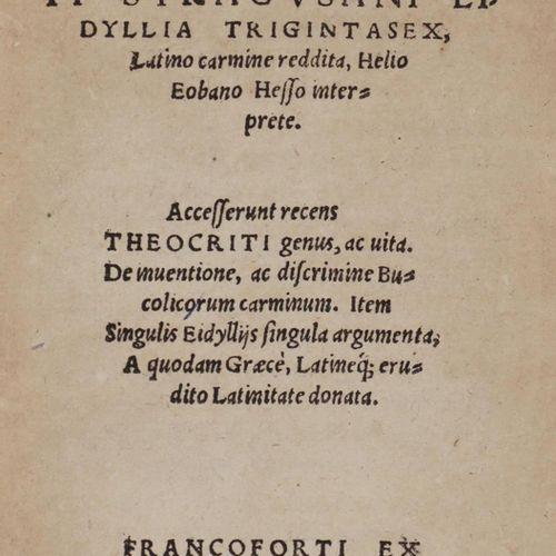 Theocritus. Eidyllia triginta sex, Latino Carmine reddita, Helio Eobano Hesso In…