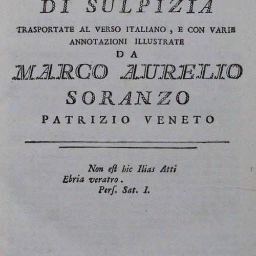 Persius,A.F. Le Satire e la satira di Sulpizia trasportate al verso italiano, e …