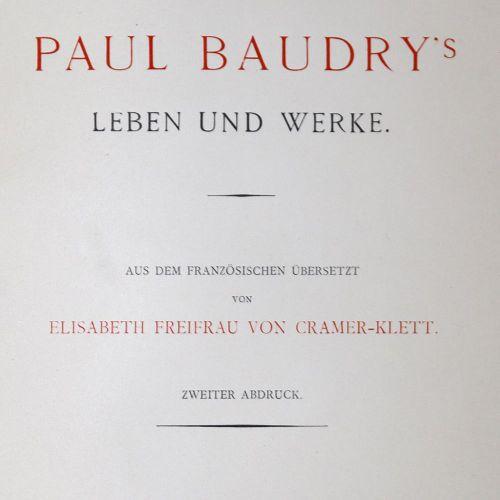 Ephrussi,C. Paul Baudry的生活和作品。第二次重印。Mchn., Knorr & Hirth 1891. 4°.有正面肖像和大量的插图,4页…