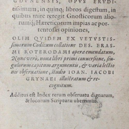 Episcopus,I. Lugunensis, opus eruditissimum, in quinq.巴塞尔,Eusebius Episcopus & E…