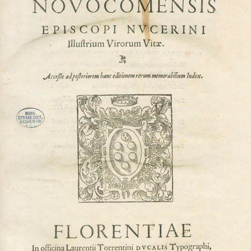 Giovio,P. Illustrium virorum vitae. Florence, Laurentius Torrentino 1551. Fol. A…