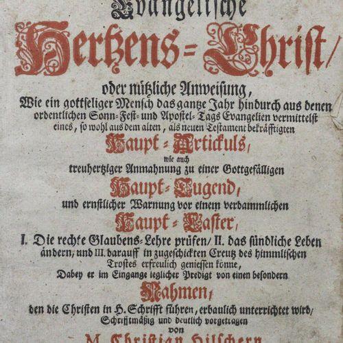 Hilscher,C. 正义的福音派基督徒在信仰、生活和苦难中,...1卷中的2部分。Drsdn.And Lpz., Zimmermann 1717. 4°.5…